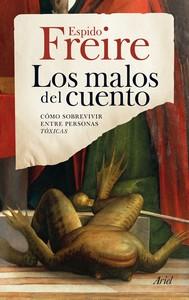 """Portada de """"Los Malos del Cuento"""" de Espido Freire. Imagen: http://www.planetadelibros.com"""